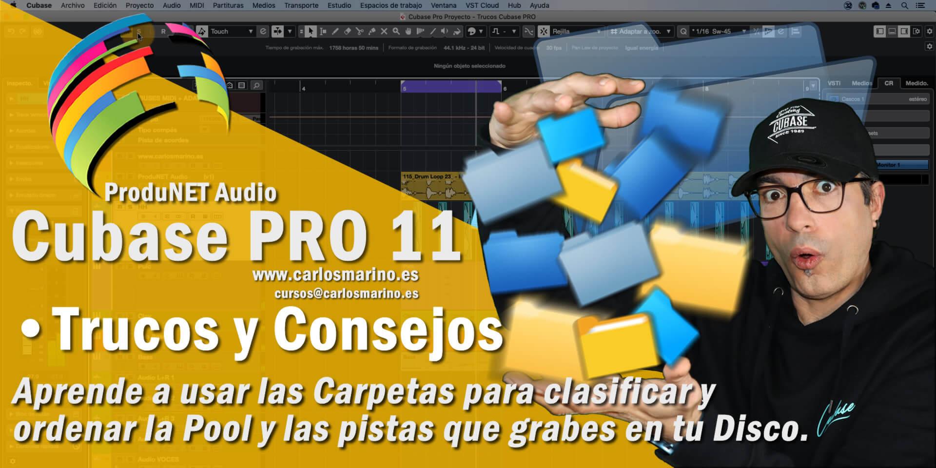folder-pool-help-auida-trucos-tips-copnsejos-steinberg-cubase-11-pro 1-novedades-funciones-produnet-audio-carlos-maiño-marino-formacion-cursos-tutorial-español-formation-waves-audio-full