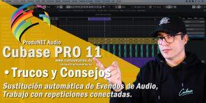 trucos-tips-copnsejos-steinberg-cubase-11-pro 1-novedades-funciones-produnet-audio-carlos-maiño-marino-formacion-cursos-tutorial-español-formation-waves-audio-full